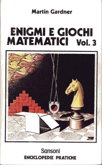 Enigmi e giochi matematici vol. 3