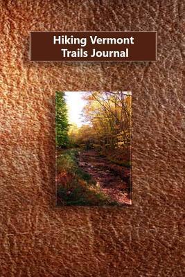 Hiking Vermont Trails Journal