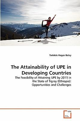The Attainability of UPE in Developing Countries