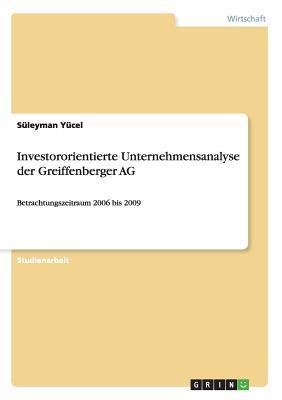 Investororientierte Unternehmensanalyse der Greiffenberger AG