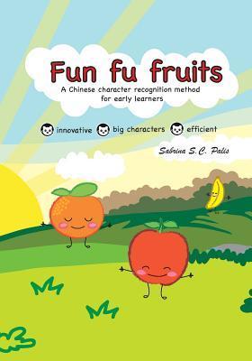 Fun Fu Fruits