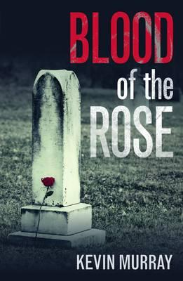 Blood of the Rose