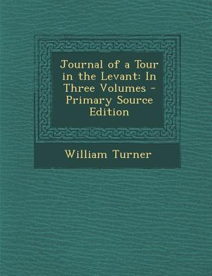 Journal of a Tour in the Levant