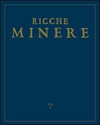 Le ricche miniere. Rivista semestrale di storia dell'arte (2015)