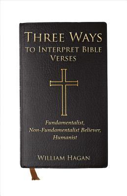 Three Ways to Interpret Bible Verses