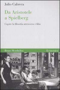 Da Aristotele a Spielberg.