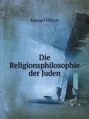 Die Religionsphilosophie Der Juden