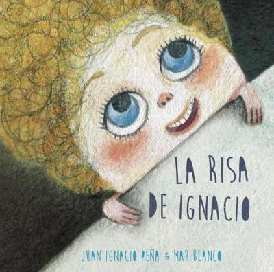 La risa de Ignacio / The Laughter of Ignacio