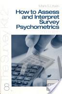 How To Assess and Interpret Survey Psychometrics