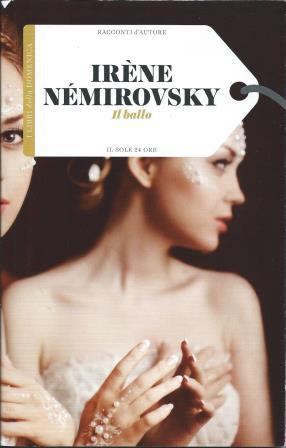 """Irène Némirovsky: """"Il ballo"""""""