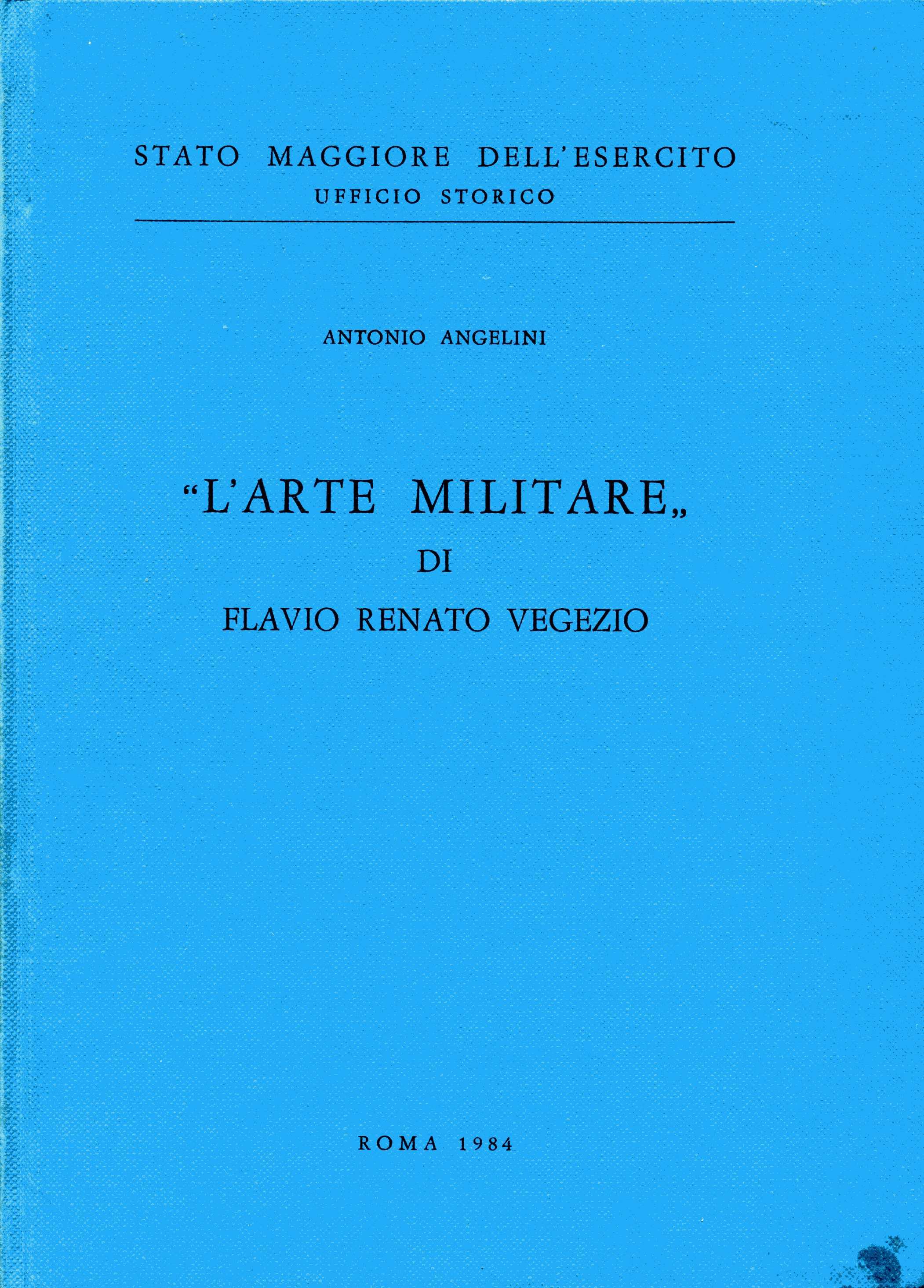 L'arte militare di Flavio Renato Vegezio