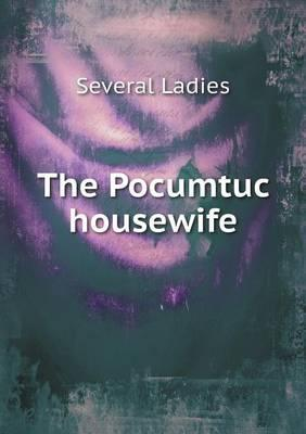 The Pocumtuc Housewife