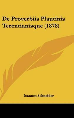 de Proverbiis Plautinis Terentianisque (1878)