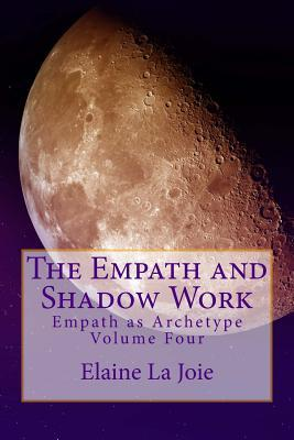 The Empath and Shadow Work