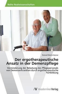Der ergotherapeutische Ansatz in der Demenzpflege
