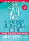The South Beach Diet Good Fats/Good Carbs Guide (Revised)
