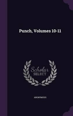Punch, Volumes 10-11