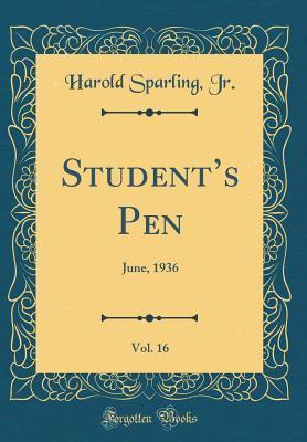 Student's Pen, Vol. 16