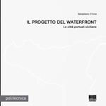 Il progetto del waterfront