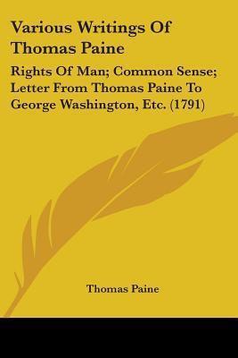 Various Writings Of Thomas Paine