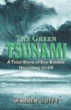 The Green Tsunami