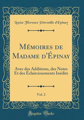 Mémoires de Madame d'Épinay, Vol. 2