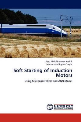 Soft Starting of Induction Motors