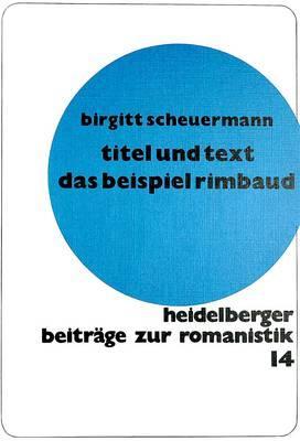 und Text. Das Beispiel Rimbaud