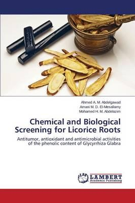 Chemical and Biological Screening for Licorice Roots