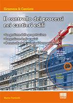 Il controllo dei processi nei cantieri edili