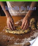 A Day with the Baker