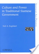 Culture and Power in Traditional Siamese Government