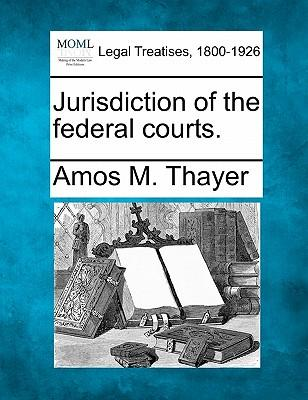 Jurisdiction of the Federal Courts.