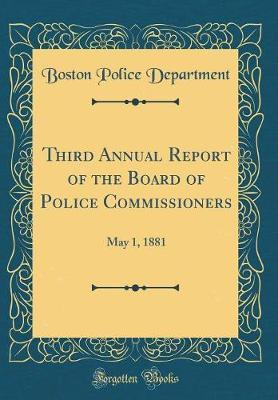 Third Annual Report of the Board of Police Commissioners