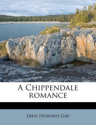 A Chippendale Romance