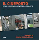 Il cineporto della Film Commission Torino Piemonte
