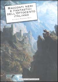 Racconti neri e fantastici dell'Ottocento italiano