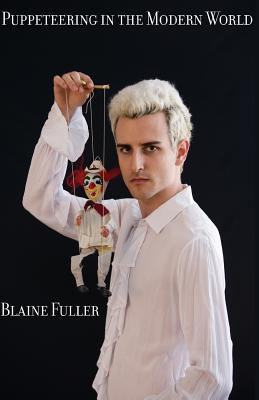 Puppeteering in the Modern World