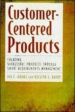 Customer Centered Products