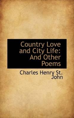 Country Love and City Life