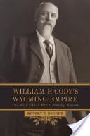 William F. Cody's Wyoming Empire