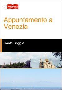 Appuntamento a Venezia