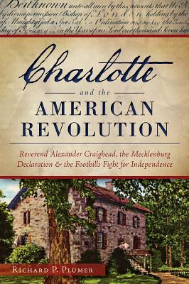 Charlotte and the American Revolution