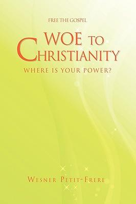 Woe to Christianity