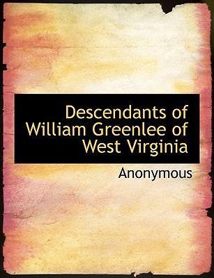 Descendants of William Greenlee of West Virginia