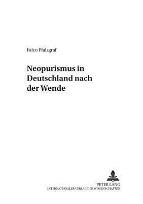 Neopurismus in Deutschland nach der Wende
