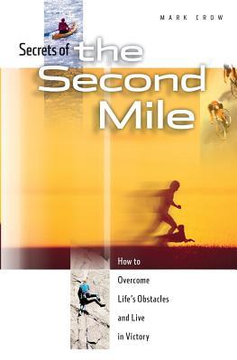 Secrets of the Second Mile