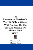 The Unfortunate Traveler Or The Life Of Jack Wilton