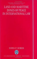 Land and Maritime Zones of Peace in International Law