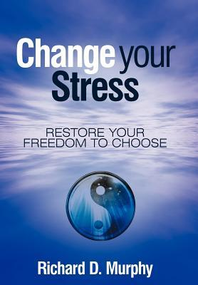 Change Your Stress